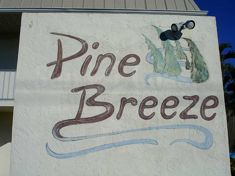 Pinebreeze Signage