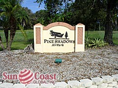 Pine Shadows Air Park Community Sign